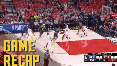 Toyota Game Recap Nuggets vs Trail Blazers 5-5-2019.png